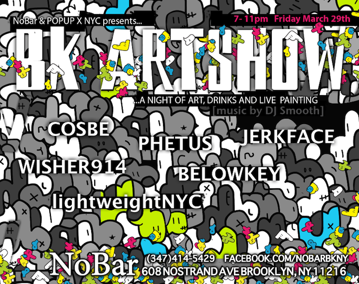 Art show @ NoBar  POPUP X NYC Brings Visual Treats to Brooklyn's NoBar
