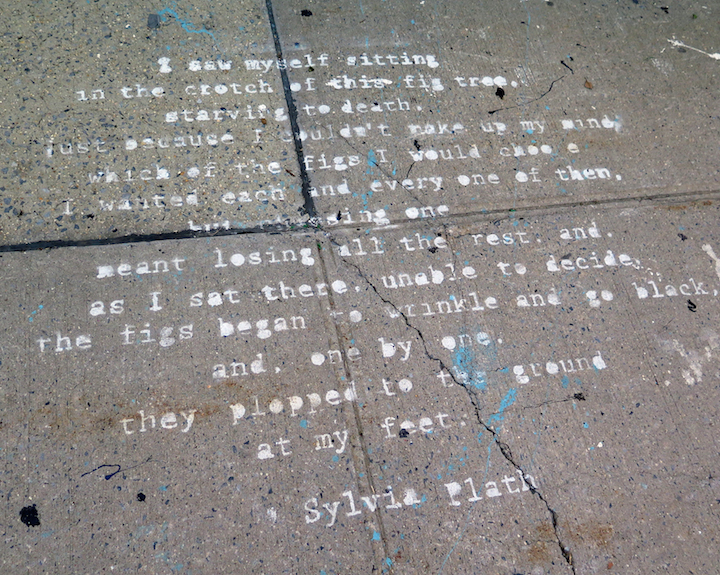 sylvia plath poem on pavement NYC Pavement Art    from the Poetic to the Political: Hunt Rodriguez, stikman, Chris and Veng RWK, Anthony Lister and more