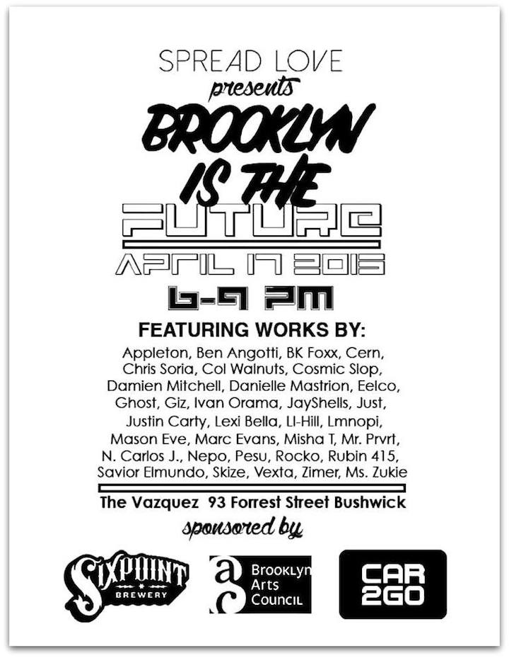 Brooklyn <em>Brooklyn Is the Future</em> to Open This Evening at the Vazquez in Bushwick: N Carlos J, Chris Soria, Eelco, Marc Evan, Savior Elmundo, Ben Angotti, Rob Plater, LMNOPI and many more