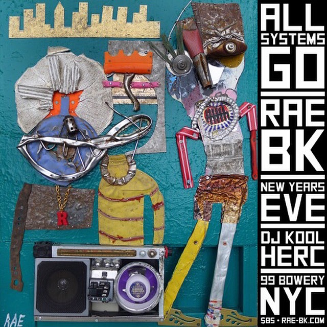 rae bk new years eve  New RAE BK Exhibit, <em>All Systems Go</em>, to Launch New Years Eve with DJ Kool Herc at 99 Bowery