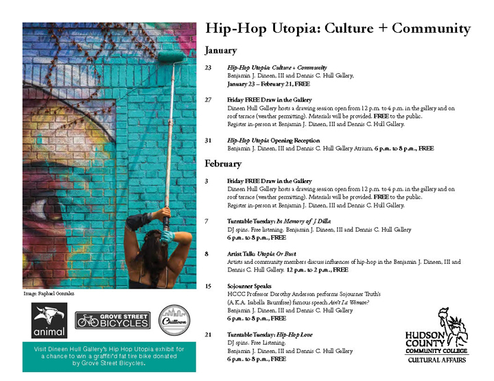 Cultural Affairs Hip Hop Flyer Spring 2017 <em>Hip Hop Utopia: Culture + Community</em> at Jerseys Citys Dineen Hull Gallery Through February 21