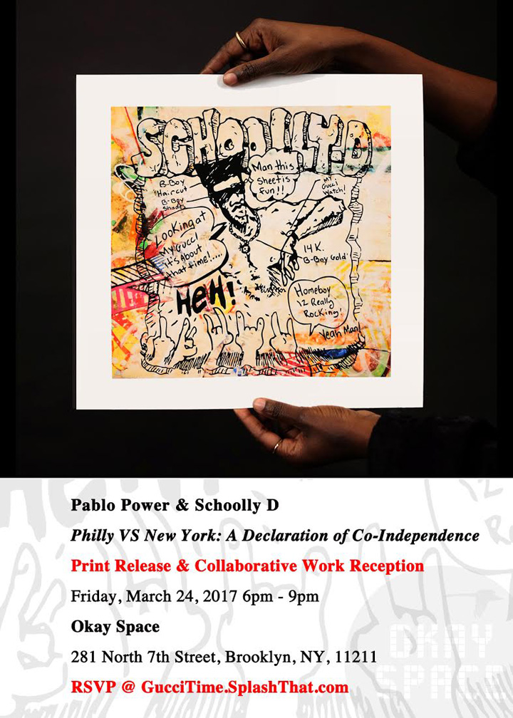 pablo power and schoolly D collabo Pablo Power &amp; Schoolly D, <em>Philly VS New York: A Declaration of Co Independence</em> at Okay Space in Williamsburg