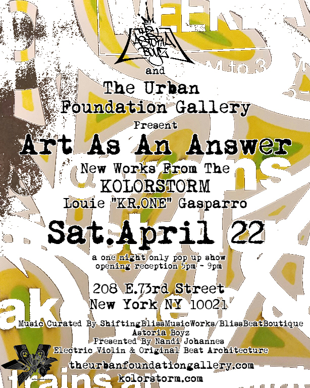 Louie KR.ONE Gasparro ART AS AN ANSWER exhibit nyc Louie KR.One Gasparro on: DON1, the Production of <em>KOLORSTORM</em>, His Upcoming Exhibit at the Urban Foundation Gallery and more